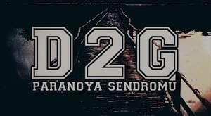 D2G - Paranoya Sendromu #PARANOYASENDROMU