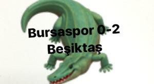 BURSASPOR 0-2 BEŞİKTAŞ