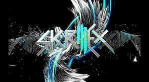 Skrillex - Just Believe.