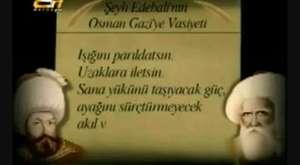 Şeyh Edebalinin Osman Gaziye Vasiyeti