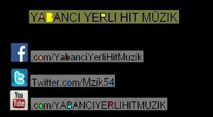YABANCI YERLİ HİT MÜZİK 720p HD