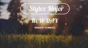 Stylez Major- New Day [l Audio] [Summer Songs 2017/ Chill Songs) (Happy Songs) Feel Good Music
