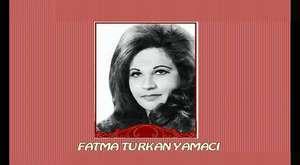 Fatma Türkan Yamacı-Gidersen Güle Güle