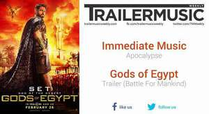 Gods of Egypt - Trailer (Battle For Mankind) Exclusive Music #1 (Immediate Music - Apocalypse)