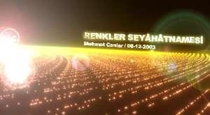 RENKLER SEYAHATNAMESİ - MEHMET CANLAR
