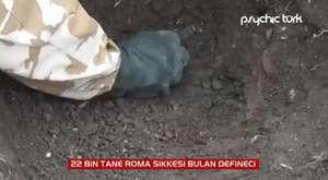 22 Bin Roma Sikkesi Bulan Defineci