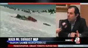 İsmail Güneş Helikopter düştüğünde olay yerinde öldürüldü!