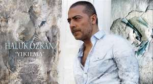 Haluk Özkan - Ben Ölem Yar -Yıkılma-