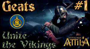 Total War Attila - Geats Campaign 1 - Unite the Vikings