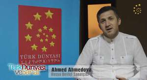Ahmed Ahmedova - Türk Dünyası ve Sanat