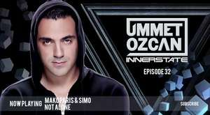 Ummet Ozcan Presents Innerstate EP 31