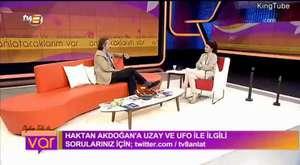 Haktan Akdoğan UFO'ları Anlattı