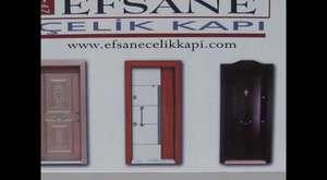 EFSANE  ÇELİK KAPI STEEL DOORS
