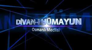 Osmanlı Devleti Meclisi (DİVAN-I HÜMAYUN)