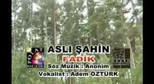 Aslؤ± إahin - Fadik ( Uzun Hava ) Video Klip