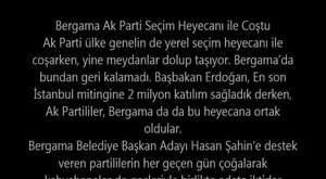 Bergama Ak Partide Hasan Şahin Sevgisi