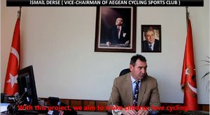 İsmail Derse  Vice chairman of Aegean Cycling Sports Club