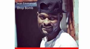 Sean Emmanuel-Drop Bomb (OFFICIAL AUDIO 2016)