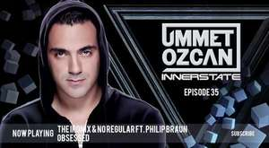 Ummet Ozcan Presents Innerstate EP 38