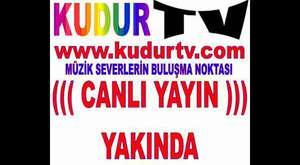 KUDUR TV CANLI YAYIN YAKINDA
