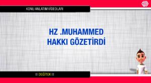 83-Hz. Muhammed Çalışmayı Sever ve Zamanını İyi Değerlendirirdi