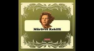 Mürüvet Kekili - Şöför Türküsü