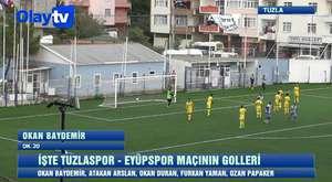 TUZLASPOR-EYÜPSPOR MAÇININ GOLLERİ