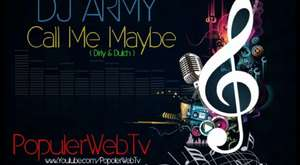 Dj Army Call Me Meybe