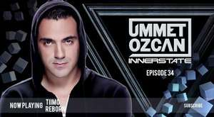 Ummet Ozcan Presents Innerstate EP 25