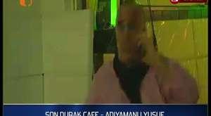 SON DURAK CAFE - ADIYAMANLI YUSUF - HER GÜN KARAOKE