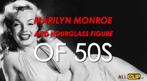 Marilyn Monroe And Hourglass Figure Of 50s