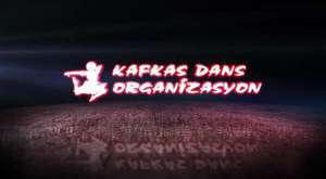KAFKAS DANS ORGANİZSYON