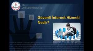 Güvenli İnternet Hakkında