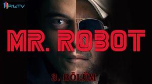 Mr. Robot 1. Sezon 3. Bölüm Türkçe Dublaj