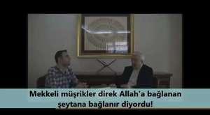 'Hz. Muhammed, Allah'tır!' diyen ismailağa cemaatli MÜŞRİK...