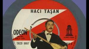 Hacı Taşan - Bizim Elden Geçti Mola