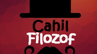 cahilfilozof