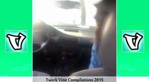Best TWERKING Vine Compilation (2015) #Part 7 - HD || Trending Vines