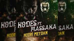 Kodes - Massaka - Hodri Meydan