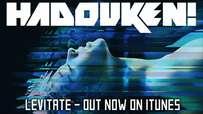 Hadouken! - Levitate (Official Lyric Video)