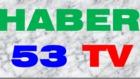 HABER53TV