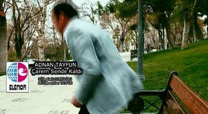 Adnan Tayfun - Çarem Sende Kaldı