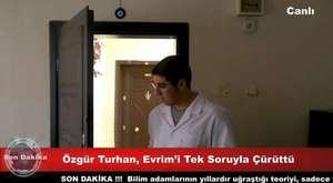 Özgür Turhan, Evrimi tek soru ile çürüttü