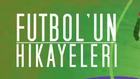 Futbol'un Hikayeleri 1.Bölüm (Mert Günok)