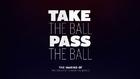 Take The Ball Pass The Ball 1. Bölüm
