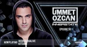 Ummet Ozcan Presents Innerstate EP 23