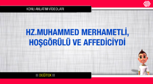 TEOG-Din Dersi- 8.Sınıf 3.Ünite: Hz.Muhammed Danışarak İş Yapardı