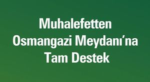 Osmangazi Belediyesi'nde 1 hafta