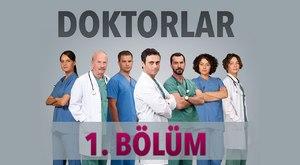 Doktorlar 1. Bölüm Fragmanı