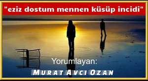 EZİZ DOSTUM-MURAT AVCI OZAN